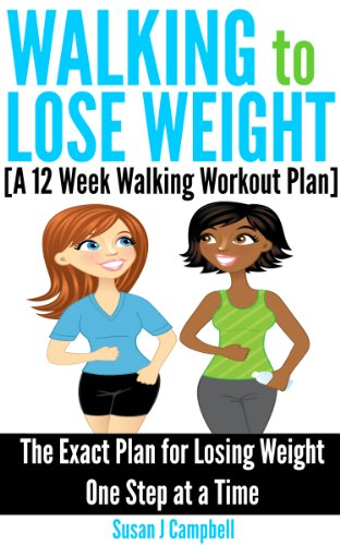 Free Kindle Book: Walking To Lose Weight By Susan J Campbell